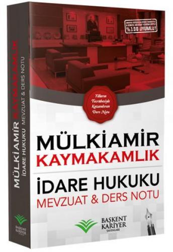 Mülkiamir Kaymakamlık İdare Hukuku Ders Notu ve Mevzuat