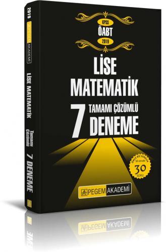 Pegem Akademi KPSS ÖABT Lise Matematik Öğretmenliği Tamamı Çözümlü 7 Deneme 2019