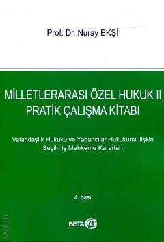Milletlerarası Özel Hukuk II Pratik Çalışma Kitabı