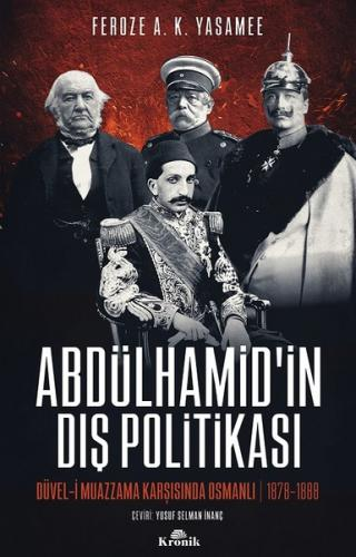 Abdülhamid'in Dış Politikası Feroze A. K. Yasamee