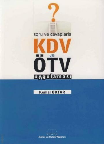 Soru ve Cevaplarla KDV ve ÖTV Uygulaması %50 indirimli Kemal Oktar