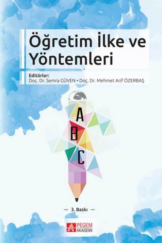 Öğretim İlke ve Yöntemleri %15 indirimli Mehmet Arif Özerbaş