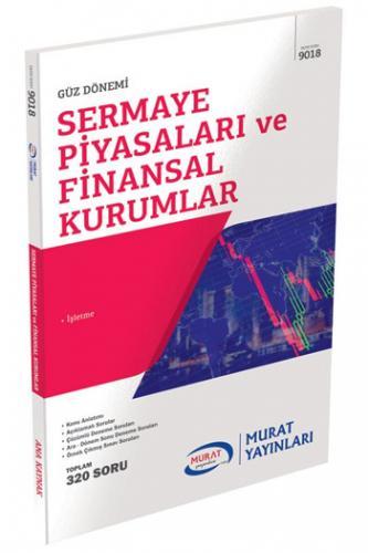 Murat 4. Sınıf 7. Yarıyıl Sermaye Piyasaları ve Finansal Kurumlar Kod 9018