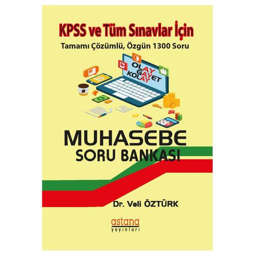 Astana KPSS A Grubu Muhasebe Soru Bankası Veli Öztürk
