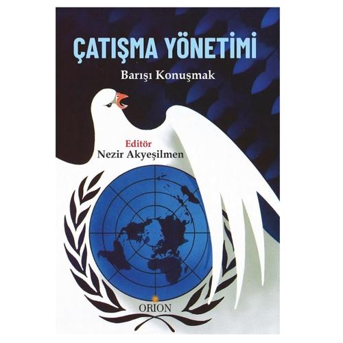 Çatışma Yönetimi Barışı Konuşmak Nezir Akyeşilmen