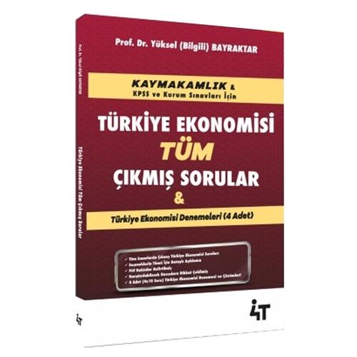 4T Yayınları Kaymakamlık Türkiye Ekonomisi Tüm Çıkmış Sorular Yüksel B