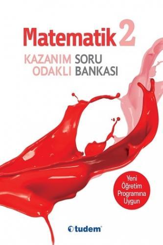 Tudem Yayınları 2.Sınıf Matematik Kazanım Odaklı Soru Bankası