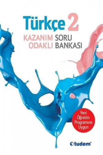 Tudem Yayınları 2.Sınıf Türkçe Kazanım Odaklı Soru Bankası