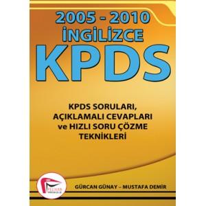 2005 - 2010 İngilizce KPDS Soruları - Gürcan Günay - Mustafa Demir - Pelikan Yayınevi