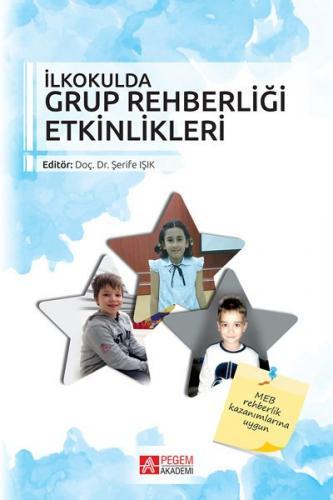 İlkokulda Grup Rehberliği Etkinlikleri