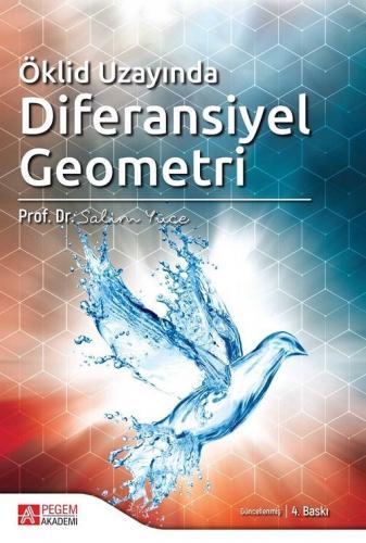 Öklid Uzayında Diferansiyel Geometri - Salim Yüce