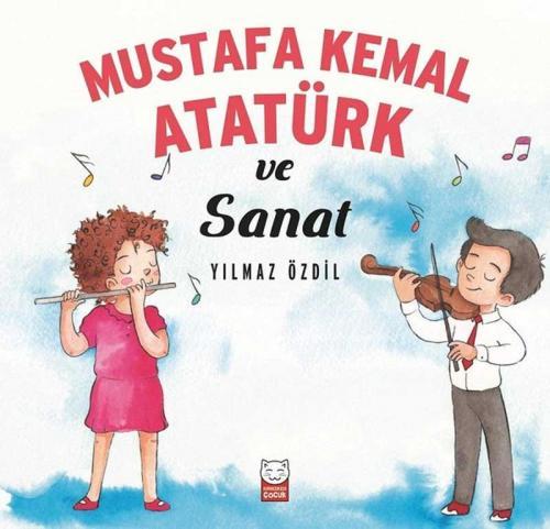 Mustafa Kemal Atatürk ve Sanat