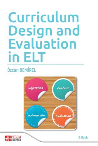 Curriculum Design And Evaluation in ELT