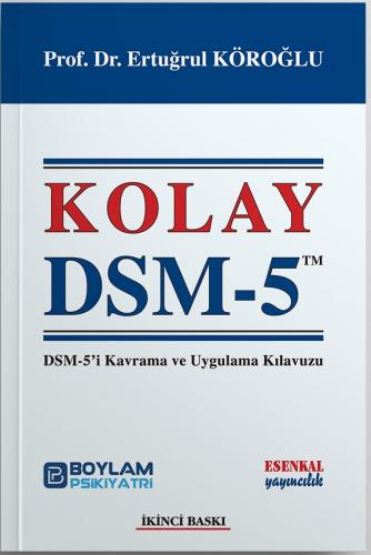 Kolay DSM-5 Ertuğrul Köroğlu