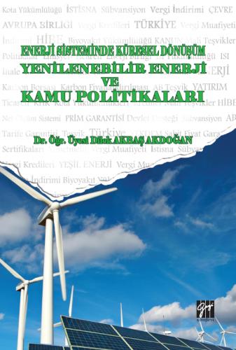 Enerji Sistemindeki Küresel Dönüşüm Yenilenebilir Enerji ve Kamu Polit