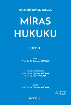Miras Hukuku Cilt : III   Gökhan Antalya