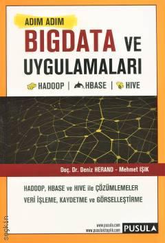 Adım Adım Bigdata ve Uygulamaları Deniz Herand