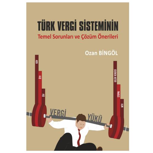 Ekin Türk Vergi Sisteminin Temel Sorunları ve Çözüm Önerileri %11 indi