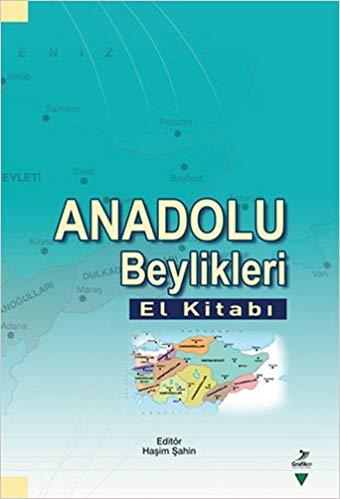 Anadolu Beylikleri Haşim Şahin