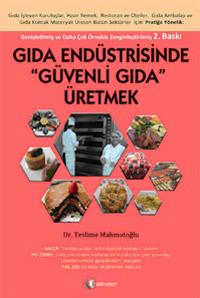 Gıda Endüstrisinde Güvenli Gıda Üretmek