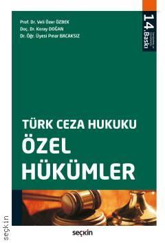 Türk Ceza Hukuku - Özel Hükümler (Veli Özer Özbek)