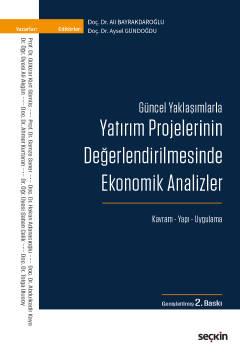 Seçkin Yatırım Projelerinin Değerlendirilmesinde Ekonomik Analizler