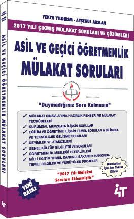 4T Asil ve Geçici Öğretmenlik Mülakat Soruları - Yekta Yıldırım, Ayşegül Arslan