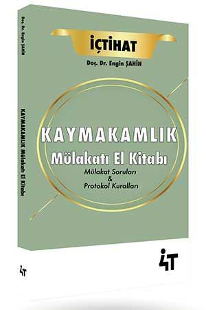 4T Yayınları Kaymakamlık Mülakatı El Kitabı Engin Şahin