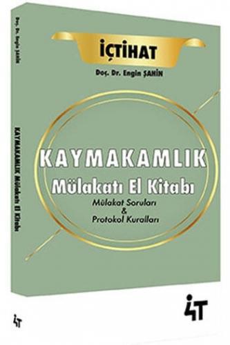 4T Yayınları 2021 İçtihat Kaymakamlık Mülakat El Kitabı Engin Şahin
