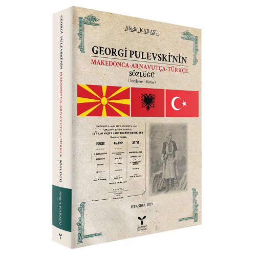 Georgi Pulevski nin Makedonca Arnavutça Türkçe Sözlüğü