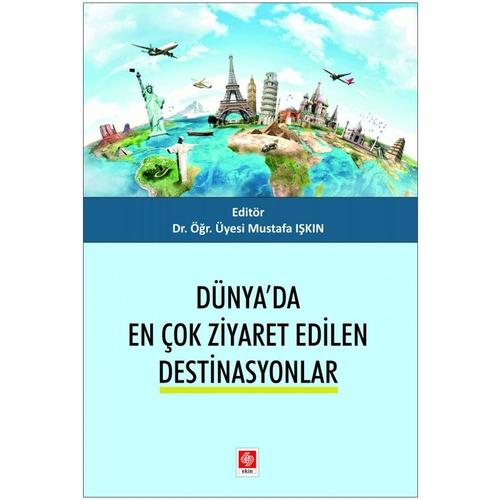 Dünyada En Çok Ziyaret Edilen Destinasyonlar Mustafa Işkın