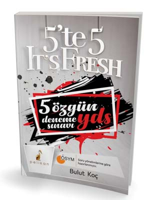 5 te 5 It's Fresh 5 Özgün YDS Deneme Sınavı - Bulut Koç %44 indirimli