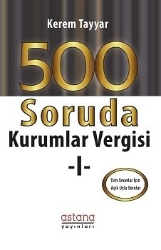 500 Soruda Kurumlar Vergisi 1 Kerem Tayyar