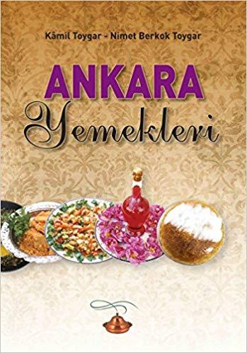 Ankara Yemekleri Kamil Toygar