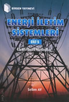 Enerji İletim Sistemleri Cilt 5 %10 indirimli Selim Ay