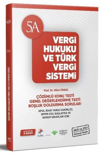 Vergi Hukuku ve Türk Vergi Sistemi Soru Bankası 5. Baskı Hilmi Ünsal