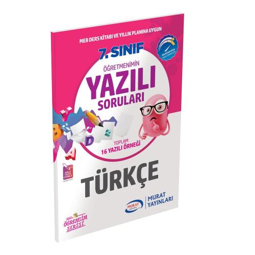 Murat Eğitim 7. Sınıf Türkçe Öğretmenimin Yazılı Soruları