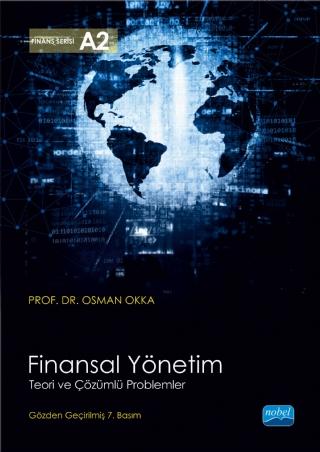 Nobel Akademi Finansal Yönetim Teori ve Çözümlü Problemler - Osman Okka