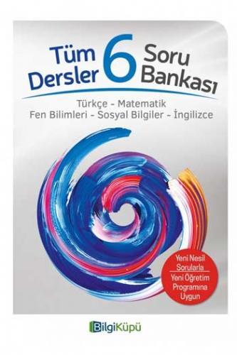 BilgiKüpü Yayınları 6. Sınıf Tüm Dersler Soru Bankası Komisyon