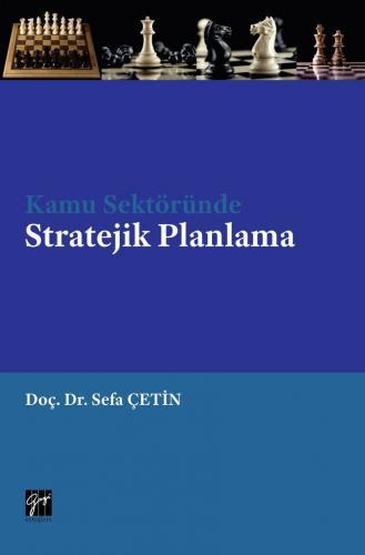 Kamu Sektöründe Stratejik Planlama %15 indirimli Sefa ÇETİN