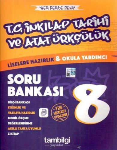 Tambilgi Yayınları 8. Sınıf T. C. İnkılap Tarihi ve Atatürkçülük Soru Bankası