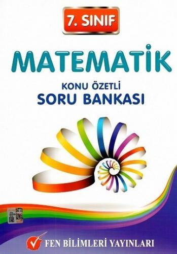 7. Sınıf Matematik Konu Özetli Soru Bankası - Fen Bilimleri Yayınları