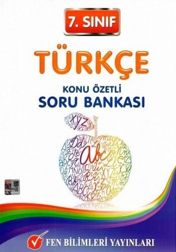 7. Sınıf Türkçe Konu Özetli Soru Bankası - Fen Bilimleri Yayınları