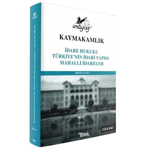 İmtiyaz Kaymakamlık İdare Hukuku Türkiye'nin İdari Yapısı Mahalli İdar
