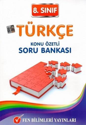 8. Sınıf Türkçe Konu Özetli Soru Bankası - Fen Bilimleri Yayınları