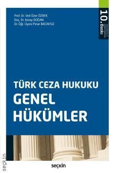 Türk Ceza Hukuku Genel Hükümler (Veli Özer Özbek)