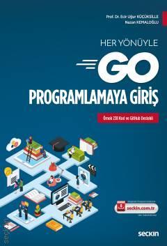 Her Yönüyle Go Programlamaya Giriş