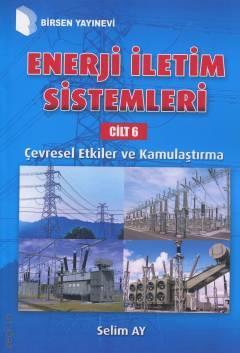 Enerji İletim Sistemleri Cilt 6 %10 indirimli Selim Ay