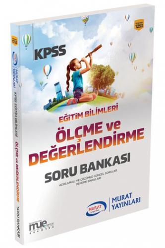 Murat KPSS Eğitim Bilimleri Ölçme ve Değerlendirme Bilimleri Soru Bankası