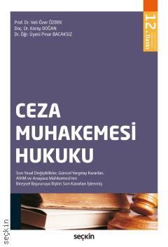 Ceza Muhakemesi Hukuku Veli Özer Özbek